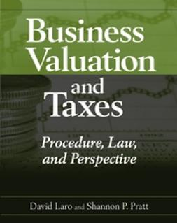 Laro, David - Business Valuation and Taxes: Procedure, Law, and Perspective, e-kirja