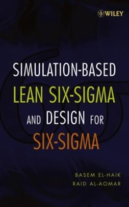 Al-Aomar, Raid - Simulation-based Lean Six-Sigma and Design for Six-Sigma, ebook