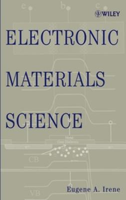 Irene, Eugene A. - Electronic Materials Science, ebook