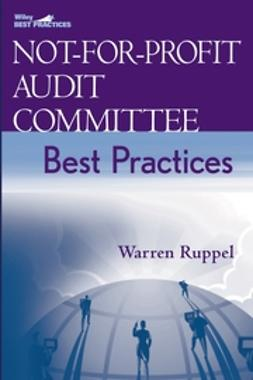 Ruppel, Warren - Not-for-Profit Audit Committee Best Practices, e-bok