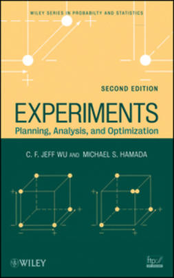 Wu, C. F. Jeff - Experiments: Planning, Analysis, and Optimization, ebook