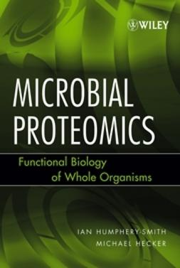 Hecker, Michael - Microbial Proteomics: Functional Biology of Whole Organisms, e-bok