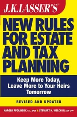 Apolinsky, Harold - J.K. Lasser's New Rules for Estate and Tax Planning, ebook