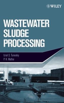 Mathai, P. K. - Wastewater Sludge Processing, ebook