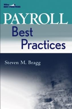 Bragg, Steven M. - Payroll Best Practices, ebook