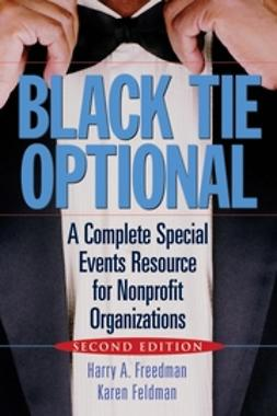 Feldman, Karen - Black Tie Optional: A Complete Special Events Resource for Nonprofit Organizations, e-bok