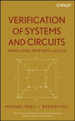 Kol, Rakefet - Verification of Systems and Circuits Using LOTOS, Petri Nets, and CCS, ebook