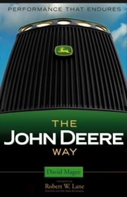 Magee, David - The John Deere Way: Performance that Endures, ebook