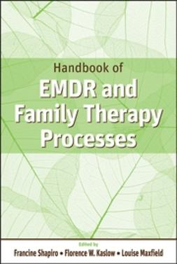 Kaslow, Florence W. - Handbook of EMDR and Family Therapy Processes, e-bok