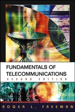 Freeman, Roger L. - Fundamentals of Telecommunications, e-kirja