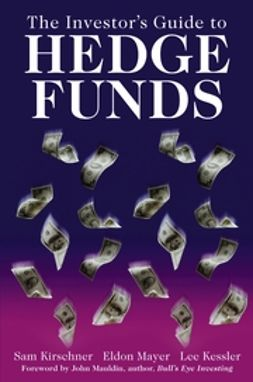 Kessler, Lee - The Investor's Guide to Hedge Funds, ebook