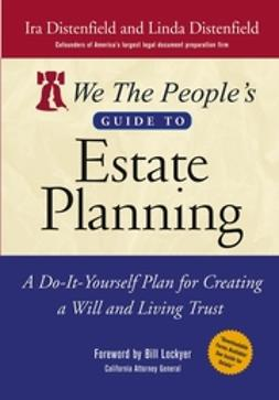 Distenfield, Ira - We The People's Guide to Estate Planning: A Do-It-Yourself Plan for Creating a Will and Living Trust, ebook
