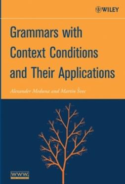 Švec, Martin - Grammars with Context Conditions and Their Applications, e-bok