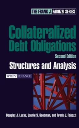 Fabozzi, Frank J. - Collateralized Debt Obligations: Structures and Analysis, ebook