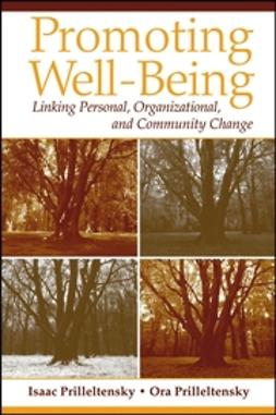 Prilleltensky, Isaac - Promoting Well-Being: Linking Personal, Organizational, and Community Change, ebook