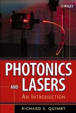 Quimby, Richard S. - Photonics and Lasers: An Introduction, e-bok