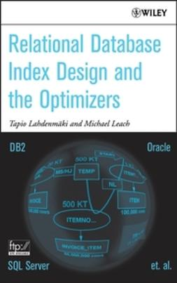Lahdenmaki, Tapio - Relational Database Index Design and the Optimizers, e-bok