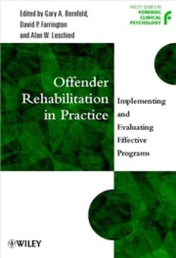Bernfeld, Gary A. - Offender Rehabilitation in Practice: Implementing and Evaluating Effective Programs, ebook