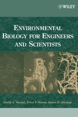 Alleman, James E. - Environmental Biology for Engineers and Scientists, ebook