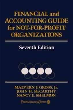 Gross, Malvern J. - Financial and Accounting Guide for Not-for-Profit Organizations, ebook
