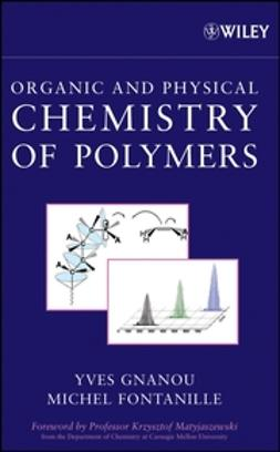 Fontanille, Michel - Organic and Physical Chemistry of Polymers, ebook