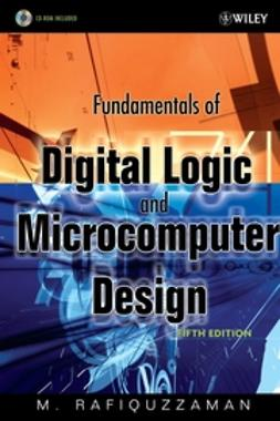 Rafiquzzaman, M. - Fundamentals of Digital Logic and Microcomputer Design, e-kirja