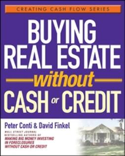 Conti, Peter - Buying Real Estate Without Cash or Credit, ebook