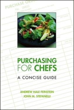 Feinstein, Andrew H. - Purchasing for Chefs: A Concise Guide, ebook