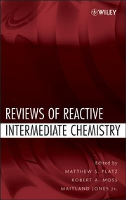 Jones, Maitland - Reviews of Reactive Intermediate Chemistry, ebook