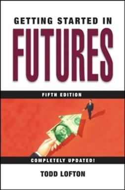 Lofton, Todd - Getting Started in Futures, ebook
