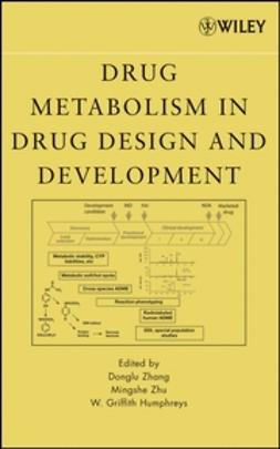 Humphreys, William G. - Drug Metabolism in Drug Design and Development, ebook