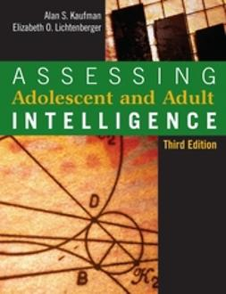 Kaufman, Alan S. - Assessing Adolescent and Adult Intelligence, e-bok
