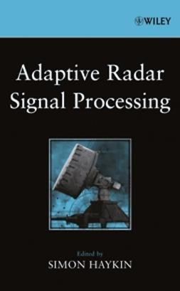 Haykin, Simon - Adaptive Radar Signal Processing, ebook