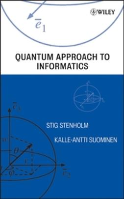 Stenholm, Stig - Quantum Approach to Informatics, ebook