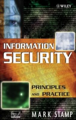 Stamp, Mark - Information Security: Principles and Practice, ebook