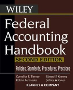 Fernandez, Roldan - Federal Accounting Handbook: Policies, Standards, Procedures, Practices, ebook