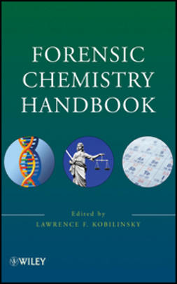 Kobilinsky, Lawrence - Forensic Chemistry Handbook, e-bok