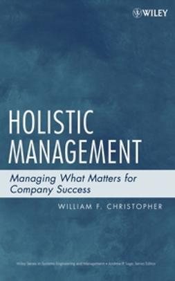 Christopher, William F. - Holistic Management: Managing What Matters for Company Success, ebook