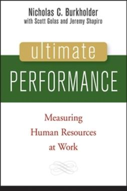 Burkholder, Nicholas C. - Ultimate Performance: Measuring Human Resources at Work, ebook