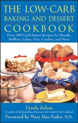 Eades, Mary Dan - The Low-Carb Baking and Dessert Cookbook, ebook