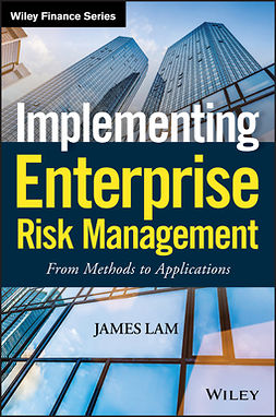 Lam, James - Implementing Enterprise Risk Management: From Methods to Applications, e-bok