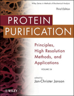 Janson, Jan-Christer - Protein Purification: Principles, High Resolution Methods, and Applications, e-kirja