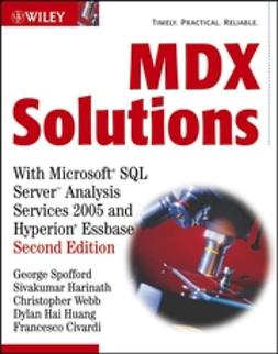 Civardi, Francesco - MDX Solutions: With Microsoft SQL Server Analysis Services 2005 and Hyperion Essbase, e-bok