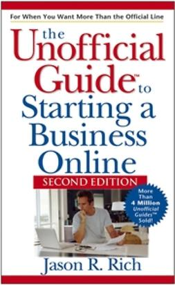 Rich, Jason R. - Unofficial Guide to Starting a Business Online, ebook