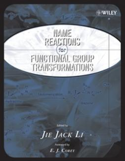 Li, Jie Jack - Name Reactions of Functional Group Transformations, ebook