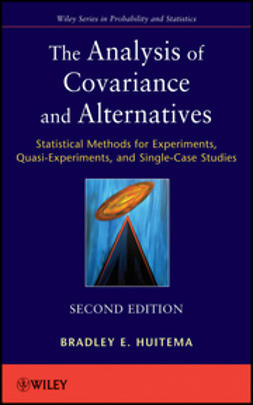 Huitema, Bradley - The Analysis of Covariance and Alternatives: Statistical Methods for Experiments, Quasi-Experiments, and Single-Case Studies, ebook