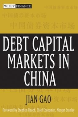 Roach, Stephen - Debt Capital Markets in China, ebook