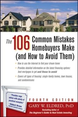 Eldred, Gary W. - The 106 Common Mistakes Homebuyers Make (and How to Avoid Them), ebook