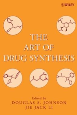 Johnson, Douglas S. - The Art of Drug Synthesis, ebook