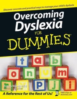 Wood, Tracey - Overcoming Dyslexia For Dummies, e-bok